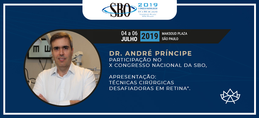 DR. ANDRÉ PRÍNCIPE PARTICIPA DO X CONGRESSO NACIONAL DA SBO